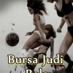 Tips Menang Bursa Bursa Judi Bola Online
