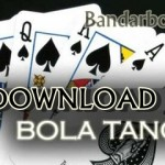 Tips Sederhana Bermain Download Bola Tangkas